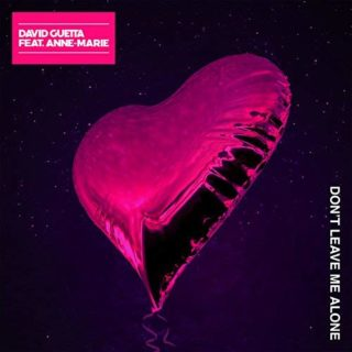 Don t Leave Me Alone – David Guetta