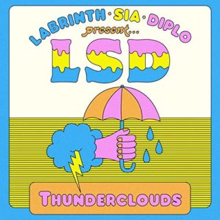 Thunderclouds LSD Sia Diplo Labrinth