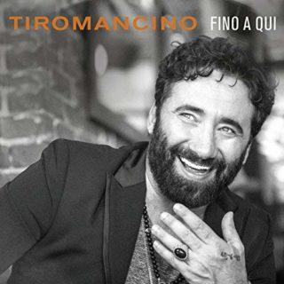 Tiromancino Fino a qui album 2018 copertina