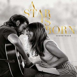 A Star Is Born Soundtrack Lady Gaga Bradley Cooper