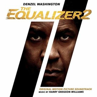 The Equalizer 2 Harry Gregson-Williams soundtrack