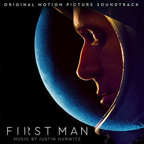 First Man Original Soundtrack Justin Hurwitz