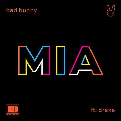 Bad Bunny Mia feat Drake