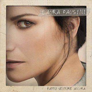 Laura Pausini Fatti sentire ancora album cover
