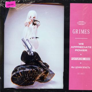 We Appreciate Power - Grimes Feat Hana
