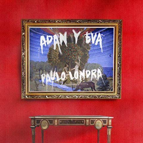 Adan y Eva Paulo Londra