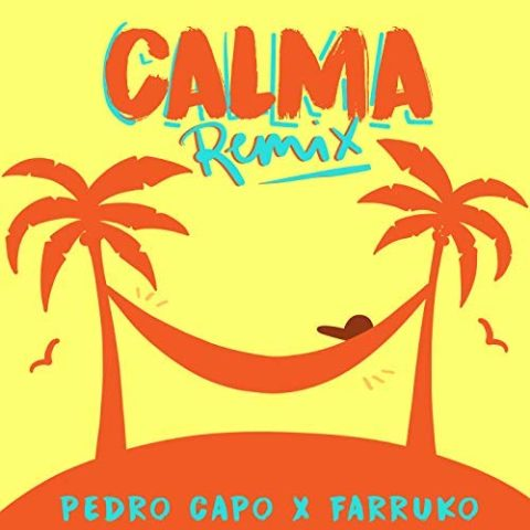 Calma Remix Pedro Capó Farruko