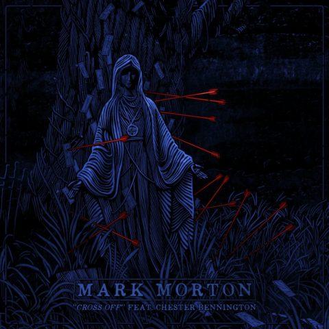Cross Off Mark Morton Feat Chester Bennington