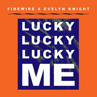 Lucky Lucky Lucky me Evelyn Knight