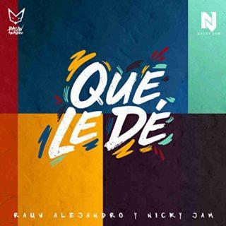 Que Le De Rauw Alejandro e Nicky Jam