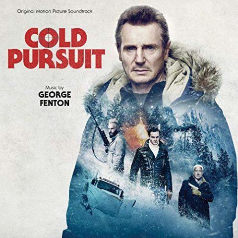 Cold Pursuit (Original Motion Picture Soundtrack) George Fenton 8 Feb 2019