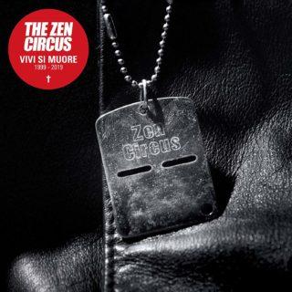 Zen Circus Vivi si muore – 1999-2019 album cover