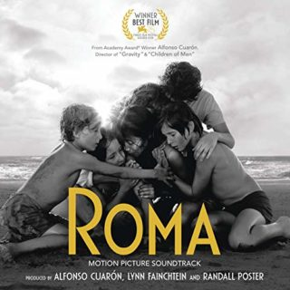 Roma Alfonso Cuaron Original Motion Picture Soundtrack