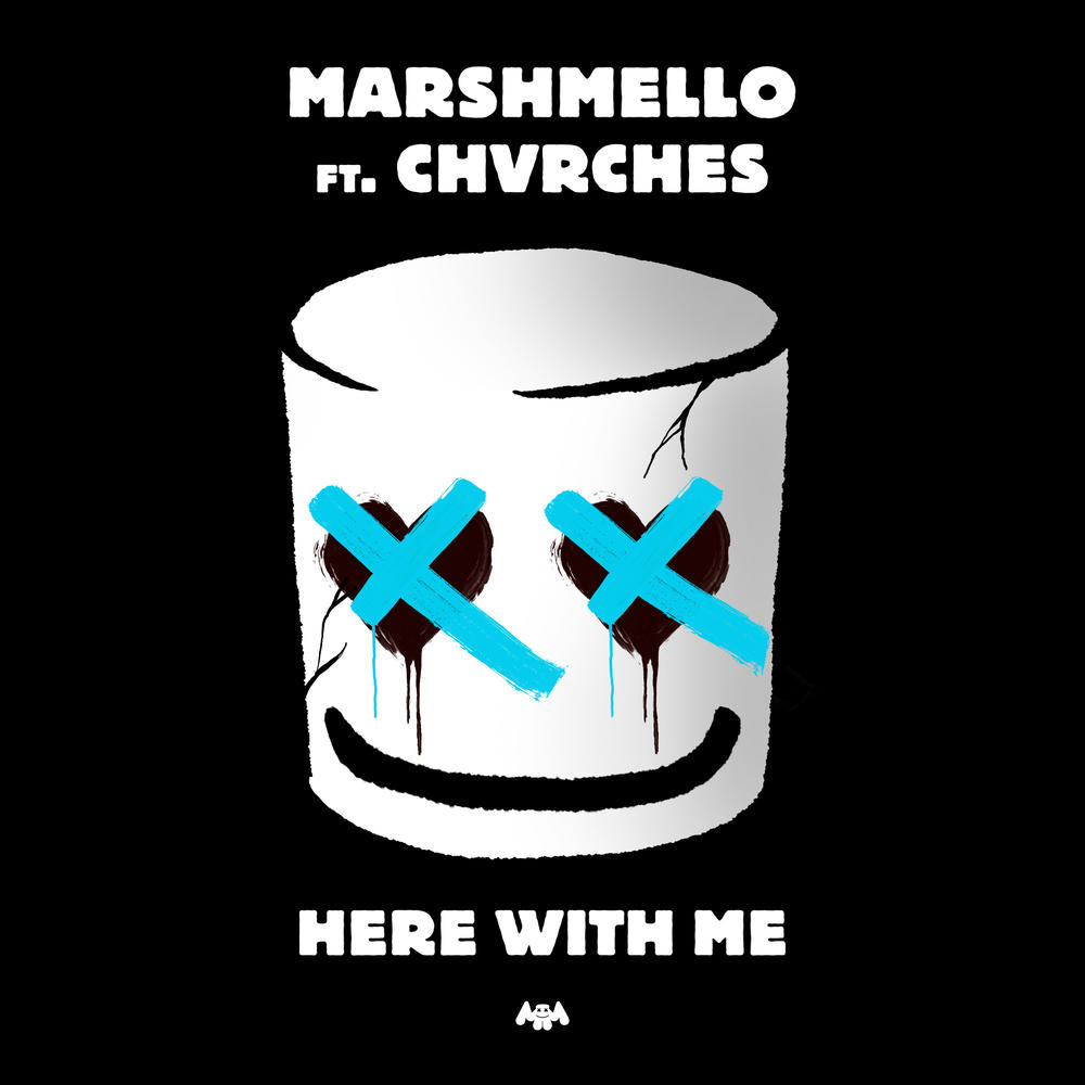 Here With Me Marshmello Feat CHVRCHES