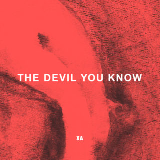 The Devil You Know - X Ambassadors