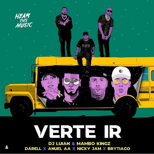 Verte Ir - DJ Luian Mambo Kingz