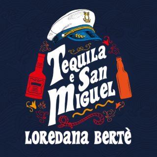 Tequila e San Miguel - Loredana Bertè