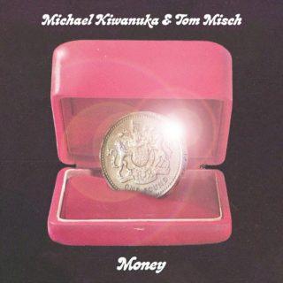 Money - Michael Kiwanuka Feat Tom Misch