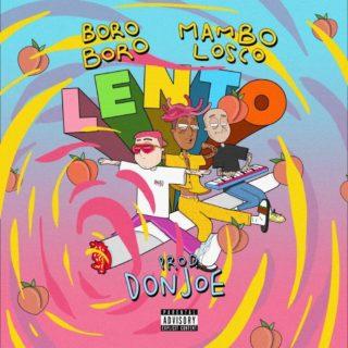 Lento by Boro Boro con testo