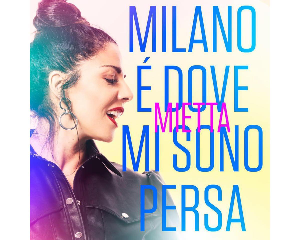 Milano è dove mi sono persa - Mietta