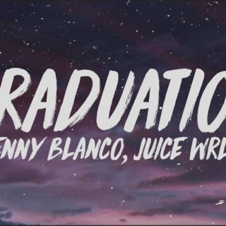 Graduation ​- Benny Blanco Juice WRL
