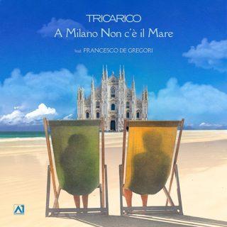 A Milano Non C'é Il Mare - Francesco Tricarico