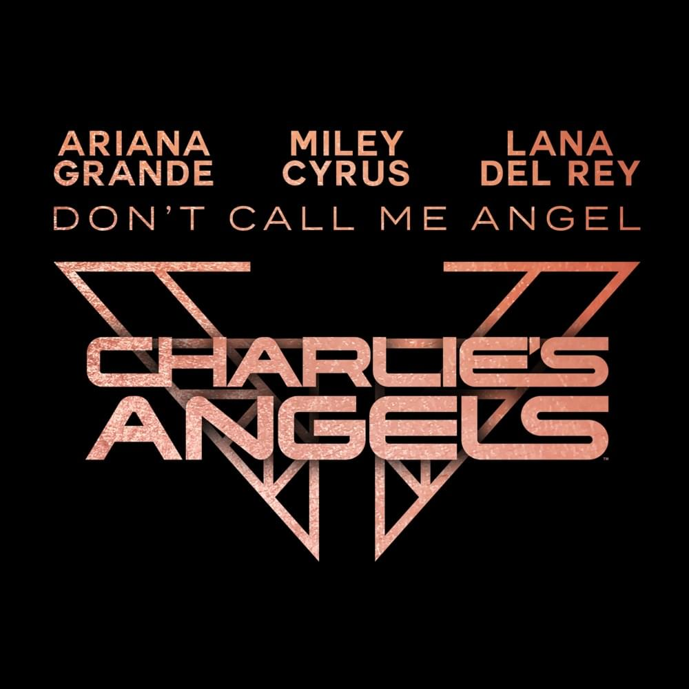 Don't Call Me Angel Charlie's Angels