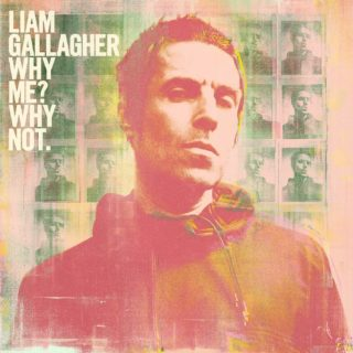 Liam Gallagher Why Me Why Not album 2019 cover
