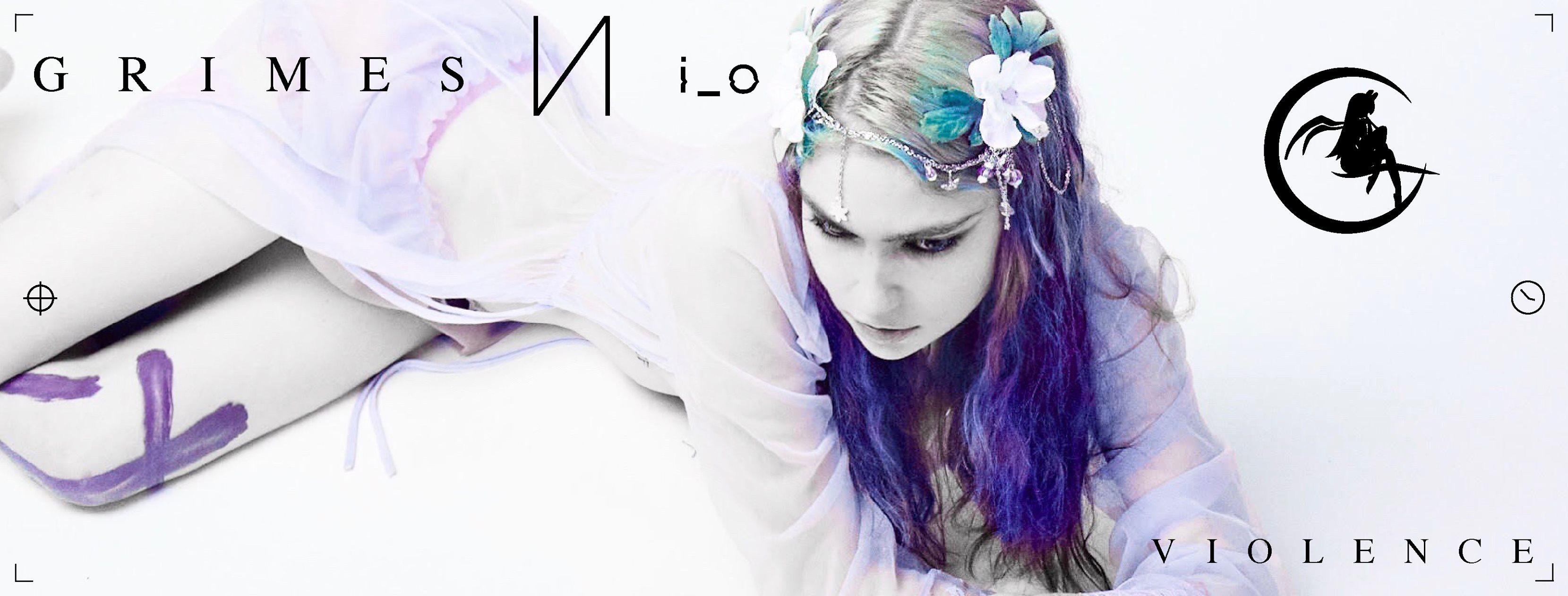 Violence - Grimes & i_o