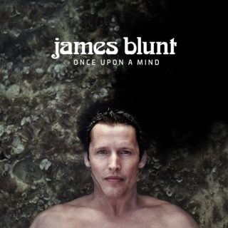 once upon a mind james blunt