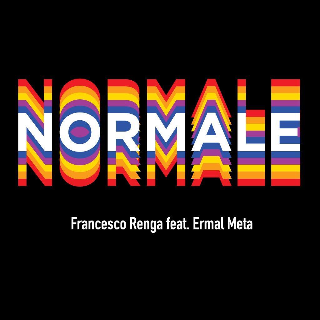 Normale - Francesco Renga feat Ermal Meta - Con Testo