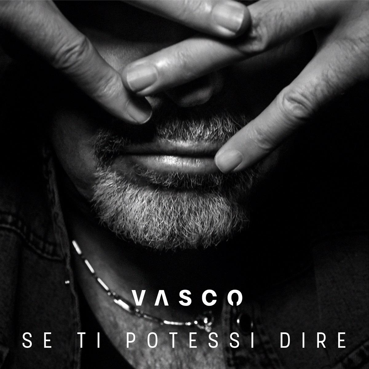 Se ti potessi dire - Vasco Rossi
