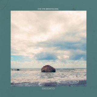 Che Vita Meravigliosa – Diodato copertina canzone