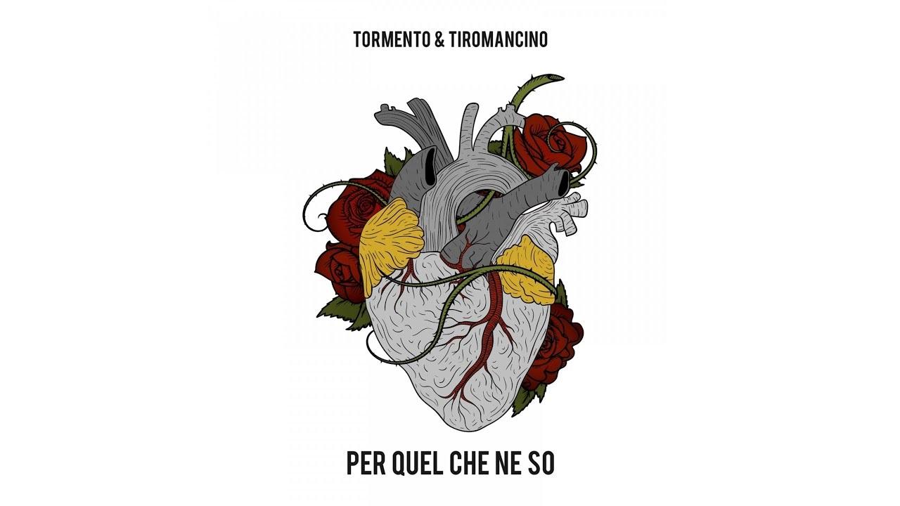 Per Quel Che Ne So - Tormento e Tiromancino