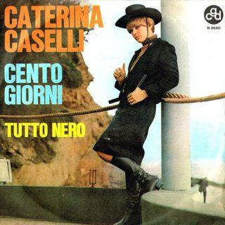 Cento giorni - Caterina Caselli - Con Testo