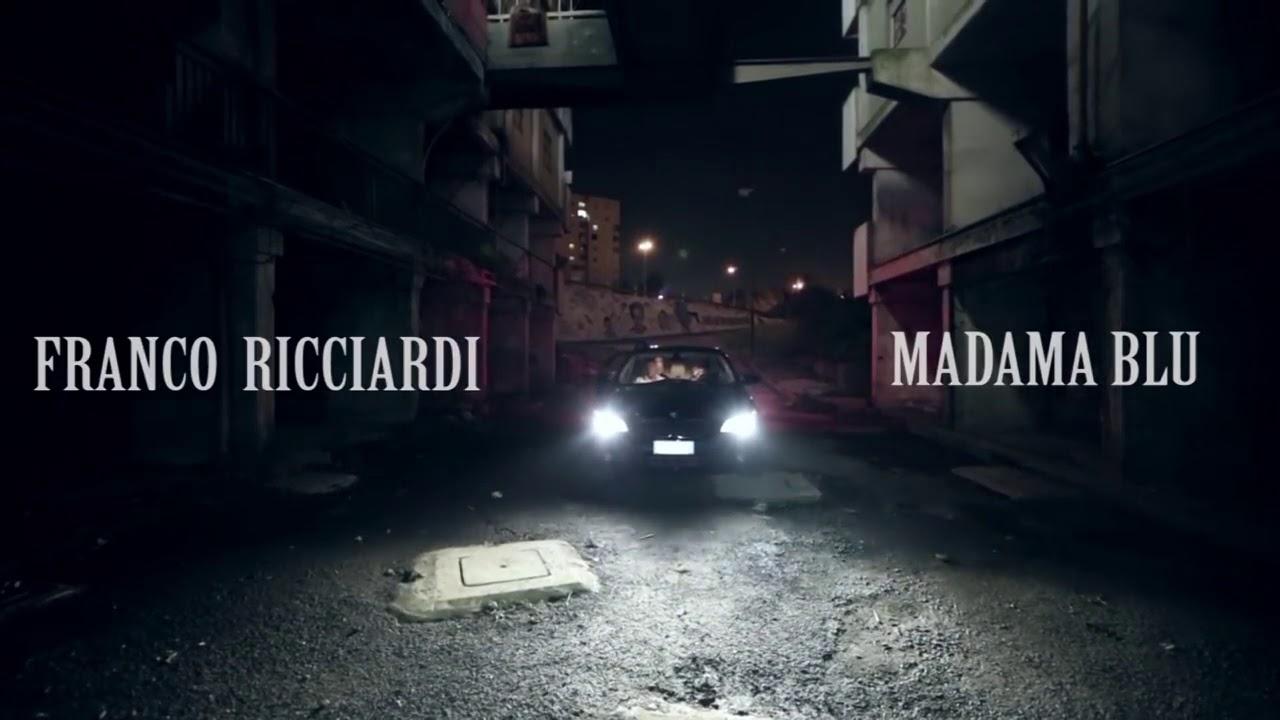 Madama Blu - Franco Ricciardi con testo