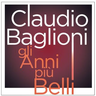 Gli Anni Più Belli - Claudio Baglioni - Testo e Significato