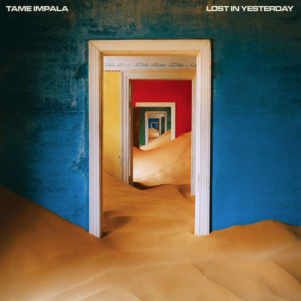 Lost In Yesterday - Tame Impala