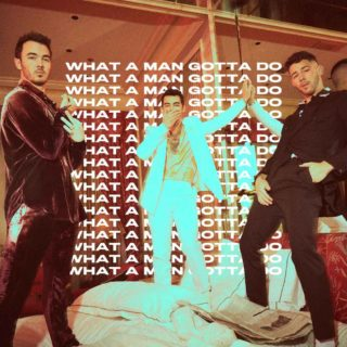 What a Man Gotta Do - Jonas Brothers