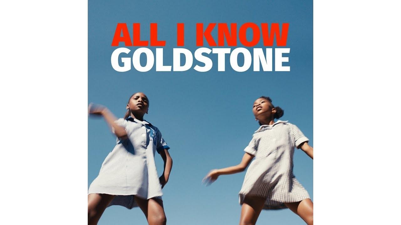 All I know - Goldstone - Testo e Traduzione