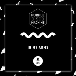 In My Arms - Purple Disco Machine