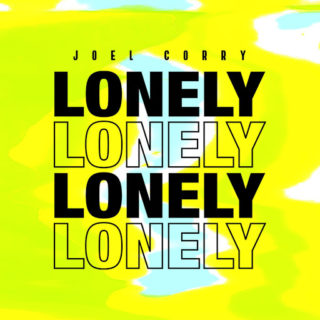 Lonely - Joel Corry