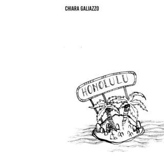 Honolulu - Chiara Galiazzo - Testo e Significato