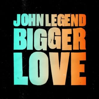 John Legend Bigger Love testo tradotto
