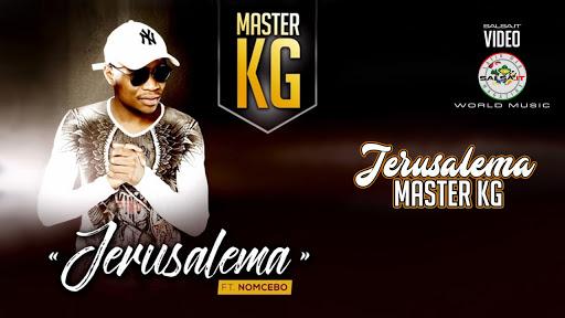 Jerusalema - Master KG Feat. Nomcebo - Con Testo e Traduzione